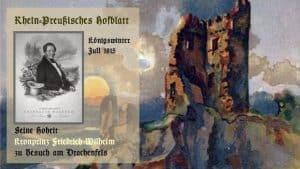 Kronprinz Friedrich Wilhelm IV., Drachenfels